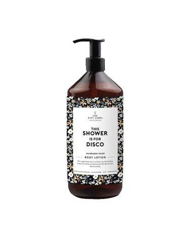 Body lotion 1000 ml - This shower is for disco - The gift label